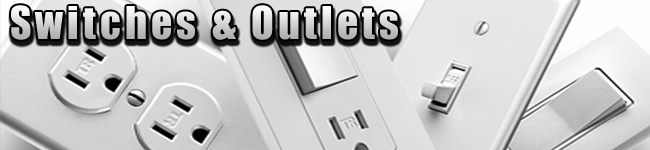 Switches, Outlets and Dimmers